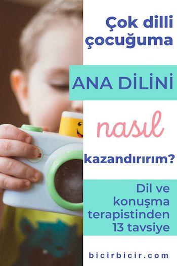 Çocuğuma ana dilini nasıl kazandırırım