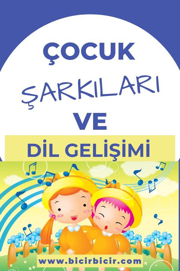 Çocuk şarkıları ve dil gelişimi