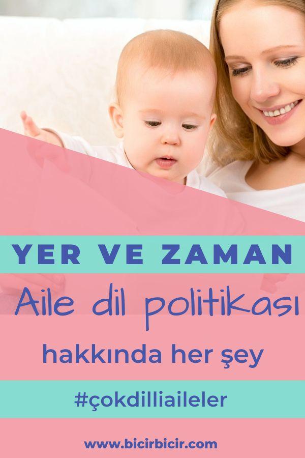 yer ve zaman aile dil politikası /stratejisi hakkında her şey